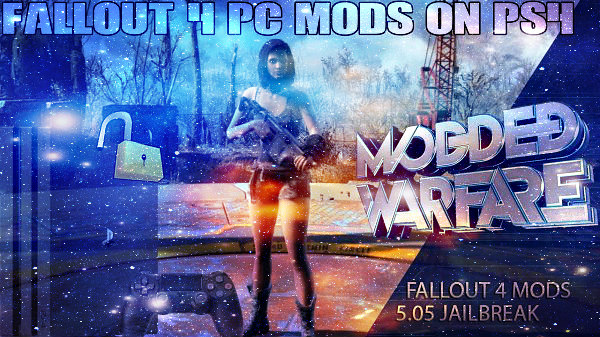 Fallout 4 PC Mods on PS4 Tutorial Video by Modded Warfare.jpg