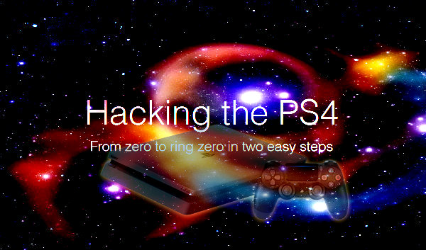 Hacking the PS4 From Zero to Ring Zero in Two Easy Steps PDF.jpg