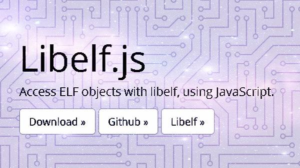 LibELF.js Explore  Analyze ELF Files in a Browser by AlexAltea.jpg