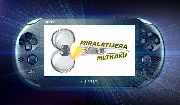 MLTHaKu by MiraLaTijera Arrives for PlayStation Vita Consoles.jpg