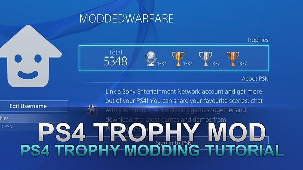 Modding PS4 Trophies Displayed on Your Profile Demo by Modded Warfare.jpg
