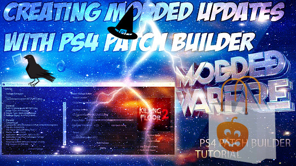 PS4 Patch Builder for Building Modded Update PKGs by MODDED WARFARE.jpg