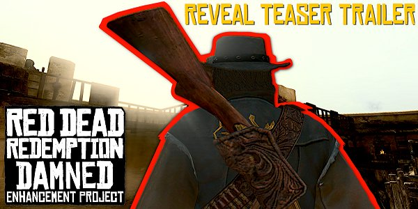 Red Dead Redemption Damned Enhancement Project by GamingDamned.jpg