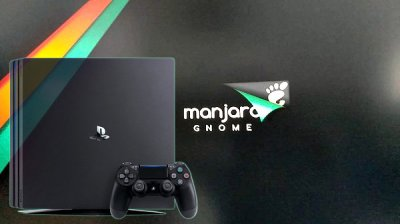 Manjaro Linux PS4 V1: Gnome on PS4 - Coverage and Reviews